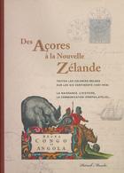 952/25 - LIVRE - DES ACORES A LA NOUVELLE ZELANDE Toutes Les Colonies Belges Par Patrick Maselis, 419 P. , 2004 - Kolonien Und Auslandsämter