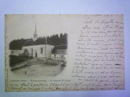GP 2019 - 693  CLAIRVAUX  (Aube)  :  MAISON CENTRALE  -  La Chapelle  SAINTE-ANNE   1901   XXX - Altri Comuni