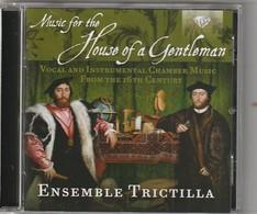 Cd  Music For The House Of A Gentleman  CHAMBER MUSIC 16ème Siecle  Etat: TTB Port 110 GR - Klassik