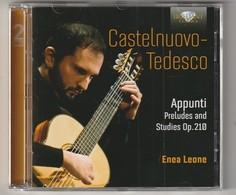 Cd  CASTELNUOVO TEDESCO  2 CD Guitar APPUNTI  Preludes Op 210 ENEA LEONE Etat: TTB Port 140 GR - Classique