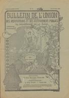 Bulletin De L'Union Des Instituteurs & Des Institutrices Publics De La Seine - Oct. 1911 - Voir 2 Scans - Livres, BD, Revues