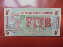 GRANDE-BRETAGNE 5 PENCE(MILITAIRE) 1972  PEU CIRCULER/NEUF - Forze Armate Britanniche & Docuementi Speciali