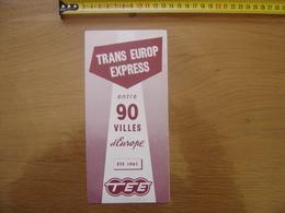 1961 Dépliant Guide Brochure Touristique SNCF Trans Europ Express ENTRE 90 VILLES D'EUROPE - Dépliants Touristiques