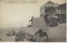 13 ( Bouches Du Rhone ) - MARSEILLE - La Corniche - Palace Hotel - Endoume, Roucas, Corniche, Plages