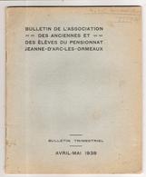 Bulletin De L'Association Des Anciennes Et Des Elèves Du Pensionnat Jeanne D'Arc Les Orneaux Le Havre 76 1938 - Documents Historiques