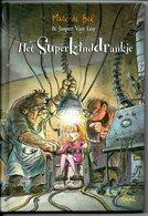 Marc De Bel Het Superkinderdrankje  Met Tekeningen 78 Blz Vanaf 8 Jaar - Livres, BD, Revues
