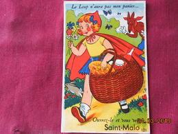 """CPA - Carte à Système - Saint-Malo - """"Le Loup N'aura Pas Mon Panier... Ouvrez-le Et Vous Verrez Saint-Malo"""" - Saint Malo"""