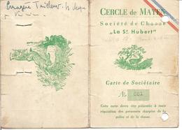 """Société De Chasse """" La Saint Hubert """" Cercle De Mayen (Allemagne) - Carte De Sociétaire 1947 - Unclassified"""