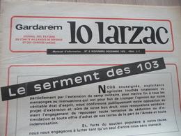 Journal Larzac Défense Du Larzac Gardarem  Lo Larzac N°6 Novembre Décembre 1975 - Languedoc-Roussillon