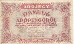 Ungheria Adojegy Egymillio 1946  Bank Note - Ungarn