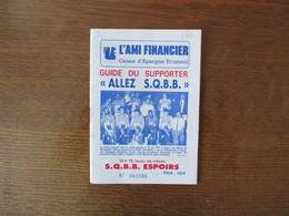 """SAINT QUENTIN GUIDE DU SUPPORTER """"ALLEZ S.Q.B.B."""" 32 PAGES  PHOTOS DES JOUEURS PAUL FORTIER,CHRIS SINGLETON........... - Sports"""