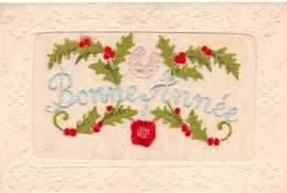 "SILK EMBROIDERED ""BONNE ANNEE"" POSTCARD #92720 - Bestickt"