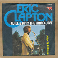 """7"""" Single, Eric Clapton, Willie And The Hand Jive - Disco, Pop"""