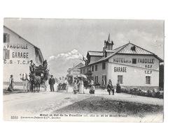 Hôtel Et Col De La Faucille Et Le Mont-Blanc. (Diligence, Attelage, Voiture) - Frankrijk