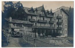 CPA Photo - MARTIGNY (Suisse) - Hotel Du Mont Velan - Col Des Planches (Tacot) - VS Valais