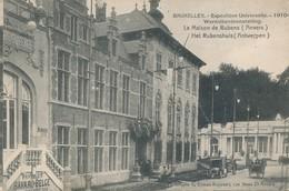 CPA - Belgique - Brussels - Bruxelles - Expositions Universelles 1910 - Maison De Rubens - Expositions Universelles