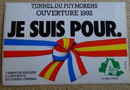 """Ancien Autocollant - Tunnel Du Puymorens Ouverture 1992 """"je Suis Pour"""" La Terre Courage Ariège - Autocollants"""