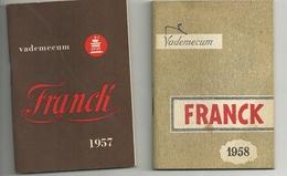 CAFFE'    FRANCK  1958  --1957-- VADEMECUM    BUONO  STATO  CONSERVAZIONE   RARO  UNICO - Calendriers