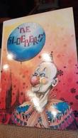 Aalst Carnaval Karnaval Sloebers 1952 67 Uitg.1993 - Books, Magazines, Comics
