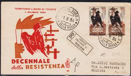 Trieste AMG-FTT 200, Decennale Resistenza, Coppiola Su FDC Viaggiata (04827) - 7. Trieste