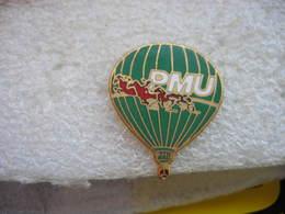 Pin's Mongolfiere PMU - Montgolfières