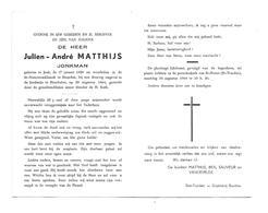 D 712. JULIEN MATTHIJS - Jonkman - °JEUK 1929 / +HEUSDEN Bij Ongeval In De Koolmijn Te HOUTHALEN 1964 - Images Religieuses