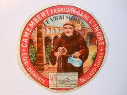 A-36110a - Etiquette De Fromage - LE VRAI MOINE - TOURS - PAILLAUD - Indre 36E - Cheese