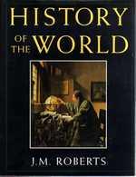 HISTORY Of TheWORLD, J.M. ROBERTS, Ed. OXFORD UNIVERSITY PRESS, New York 1993 - Many Illustrations - Mundo