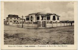 VILLA ( VILA ) DO CONDE - Casa Minhota - Propriedade José Meneres - Edição Da Companhia Portugueza De Turismo - PORTUGAL - Porto