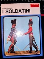 DE AGOSTINI - Collezionare I Soldatini. - Modellismo