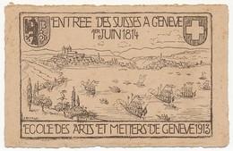 CPA - SUISSE - Ecole Des Arts Et Métiers De Genève - 1913 - Entrée Des Suisses à Genève 1erJuin 1814 - Dessin K. Barblan - GE Genève