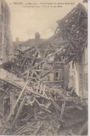 AUBE - 1 - TROYES - 24 Mai 1911 - Effondrement Du Clocher De St Jean,construit En 1524 - Coté De La Rue Molé - Troyes