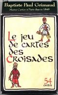 Les Croisades   Jeu 54 Cartes - 54 Cards