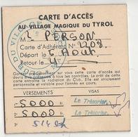 Carte D'Accès Au Village Magique Du Tyrol Autriche - Documenti Storici