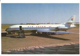 CP AVION CARAVELLE SE 210 1967-1981 SERIE N°1 2EME EDITION MUSEE AIR INTER EUROPE  F-BNKE - 1946-....: Era Moderna