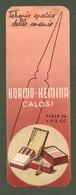 """09146 """"SEGNALIBRO - HORMO HEMINA CON FERRO - CALOSI - FIALE  - 1950""""  ORIG - Segnalibri"""