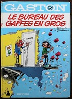 BD GASTON - R2 - Le Bureau Des Gaffes En Gros - EO 1972 Dos Rond - Gaston