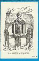 Holycard   O.L.V. Van  Ommel - Images Religieuses