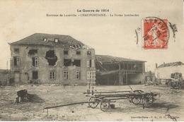 LA  GUERRE  DE  1914  -  CHAUDEFONTAINE  -  Ferme  Bombardée - Francia