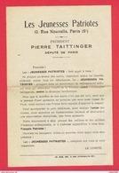 LES JEUNESSES PATRIOTES 1924 1936 PIERRE TAITTINGER DEPUTE DE PARIS 10 RUE NOUVELLE PARIS 9 IMPRIME D ADHESION - Organizations