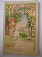 Almanach François 1936 Pharmacie Normale A. FOSSET Montfermeil 21 Grande Rue Tél. 11 - Grand Format : 1921-40