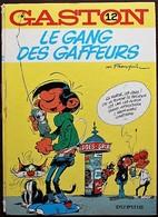 BD GASTON - 12 - Le Gang Des Gaffeurs - EO 1974 - Gaston
