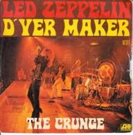 Led Zeppelin -D'yer Maker/The Crunge - Rock