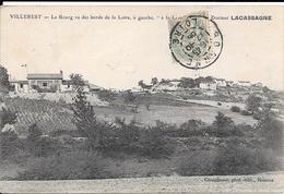 """VILLEREST - Le Bourg Vu Des Bords De La Loire à Gauche, """"à La Léva"""" Villa Du Docteur LACASSAGNE - Autres Communes"""