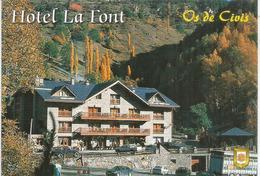 OS DE CIVIS,La Localidad Es Un Ejemplo De Periclave. 2.150 M De Altitud.(village Catalan Séparé De L'Espagne).HOTEL FONT - Andorre