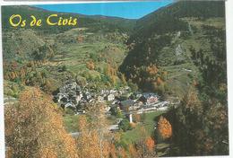 OS DE CIVIS,La Localidad Es Un Ejemplo De Periclave. 2.150 M De Altitud.(village Catalan Séparé De L'Espagne). - Andorra