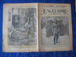 L'EXCELSIOR De 1915 N° 1811 - A La Une : GENERAL GOURAUD GLORIEUX BLESSE DES DARDANELLES - General Issues