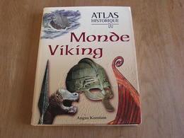 ATLAS HISTORIQUE DU MONDE VIKING Histoire Scandinavie Invasion Vikings Marine Archéologie Dieux Art Normandie Ecosse - Geschichte