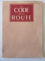 France - Livret Ancien Du Code De La Route - Milieu Du 20e Siècle - Auto