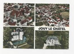 77 JOUY LE CHATEL - Le Château De Vigneau - Le Château De Petit Paris - L'église - Multivues - Cpsm Seine Et Marne - Autres Communes